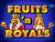 Fruits And Royals в игровом зале Вулкан